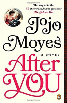 News After You: A Novel   buy now     $9.60 The sequel to Me Before You, which is now a major motion picture.Look out for Jojo's new book, Paris for One and Other Stor... http://showbizlikes.com/after-you-a-novel-2/
