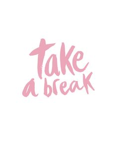 take a break - Pink Art Print