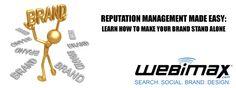 WebiMax's resident reputation expert, Michael Stricker, explains how to make brand management easy!