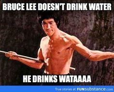 Bruce Lee's water