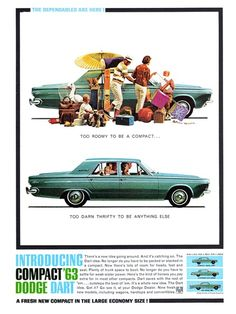 Dodge Dart 270 4-Door Sedan Advertising (1963): The dependables are here! - Too romy to be a compact... too darn thrifty to be anything else