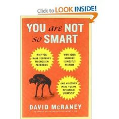 """Read """"You Are Not So Smart"""""""