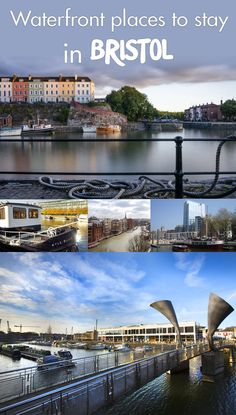 Where are the best places to stay in Bristol? On the water of course! Plan your trip in a waterfront hotel, hostel or boat. #visitbristol #waterfront #river