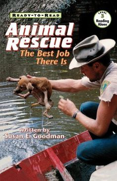 Animal Rescue: The Best Job There Is by Susan E. Goodman, http://www.amazon.com/dp/0689817959/ref=cm_sw_r_pi_dp_81OLqb1M9RDS5