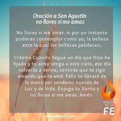 Descubre oración a San Agustín no llores si me amas. Haz uso de esta oración a San Agustín para el amor y añádela en tus pensamientos cristianos.