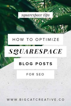 How to Optimize Your Squarespace Blog Posts for SEO