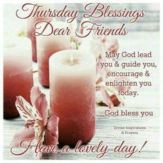 Greeting Thursday Morning Prayer, Tuesday Quotes Good Morning, Happy Thursday Quotes, Thankful Thursday, Wednesday Morning, Morning Verses, Morning Scripture, Morning Blessings, Morning Prayers
