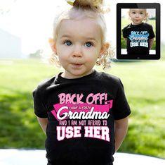 Back Off Crazy Grandma Grand Kid T Shirt Customize Name Toddler Infant – Season Finds Baby Shirts, Cute Shirts, Kids Shirts, Funny Shirts, Onesies, Back Off, Children Images, Grandchildren, Grandkids