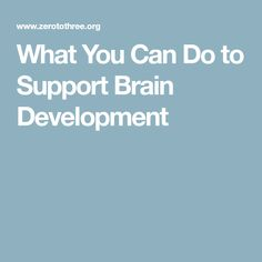 These age-based handouts help you learn how the brains of infants and toddlers grow, and how you can support healthy brain development. Healthy Brain, Early Education, What You Can Do, Canning, Early Childhood Education, Early Years Education, Home Canning, Conservation