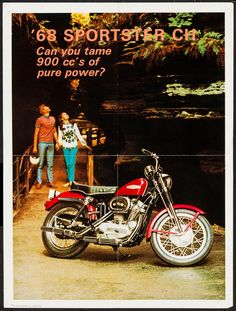 """1968 Sportster (Harley Davidson, Advertising Poster X Miscellaneous. With the tagline, """"Can you tame 900 cc's of pure power?"""" and a well placed image of the 1968 Sportster motorcycle, this poster promotes the line as a fun loving vehicle Harley Davidson Tattoos, Harley Davidson Iron 883, Harley Davidson Knucklehead, Harley Davidson Road Glide, Harley Davidson Touring, Harley Davidson Motorcycles, Harley Davidson Merchandise, Custom Harleys, Custom Bikes"""
