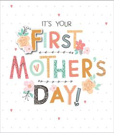 Happy First Mothers Day Quotes. QuotesGram Mothers day