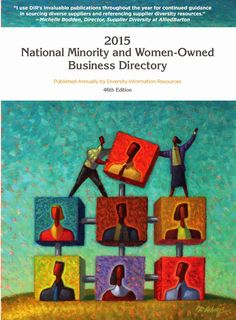 "Diversity 411: Supplier Diversity Information from Diversity Information Resources (DIR): DIR's annual ""National Minority and Women-Owned Di..."
