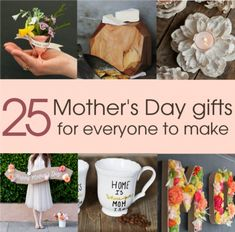 25 DIY Mother's Day Gift Ideas for everyone to make. From children to handymen, there is. Diy Gifts For Mom, Diy Mothers Day Gifts, Mother Day Gifts, Fathers Day, Grandparent Gifts, Mother Birthday Gifts, Dad Birthday, Birthday Quotes, Mother's Day Projects
