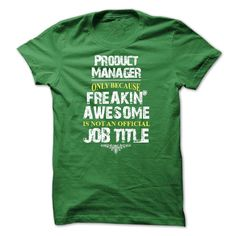 Are you an Product Manager?, Order HERE ==> https://www.sunfrog.com/LifeStyle/Are-you-an-Product-Manager-9673-Green-28017870-Guys.html?58114 #christmasgifts #xmasgifts #birthdaygifts