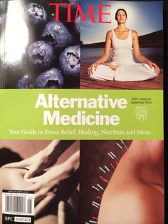 Time magazine features chiropractic & acupuncture in their alternative medicine magazine! Love!
