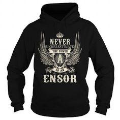 ENSOR, ENSORYEAR, ENSORBIRTHDAY, ENSORHOODIE, ENSORNAME, ENSORHOODIES - TSHIRT FOR YOU
