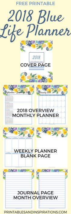 free 2018 planner, free 2018 calendar and monthly planner, weekly planner, future log, journal pages for organizing, with watercolor flowers / floral design, free printable planner