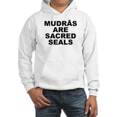 (FRONT) Men's light color white hoodie with Mudras Are Sacred Seals theme. Mudras itself is a science of directing and stimulating energy with the hand & fingers like a plug or antenna within the body to do detox, balance, repair and more. Available in white, Heather grey; small, medium, large, x-large, 2x-large for only $43.99. Go to the link to purchase the product and to see other options – http://www.cafepress.com/stmass