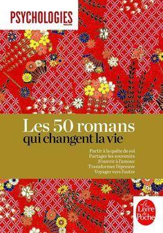 Les 50romans Partiràlaquêtedesoi Partagerlessouvenirs S'ouvriràl'amour Transformerl'épreuve Voyagerversl'autre quichangentlavie
