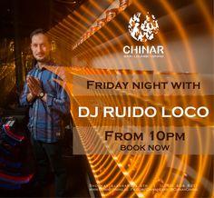 #Chinar #friday #saturday #dj #RuidoLoco #10pm #evening #music #enjoy #gave #fun