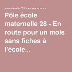 Pôle école maternelle 28 - En route pour un mois sans fiches à l'école...