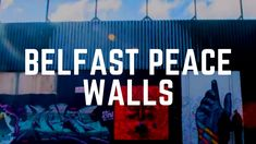 Belfast Peace Walls - Amazing Murals & History in Belfast - Belfast Tour. Belfast City Centre, Visit Belfast, Belfast Northern Ireland, Interesting History, The Visitors, Titanic, Murals, Places To See