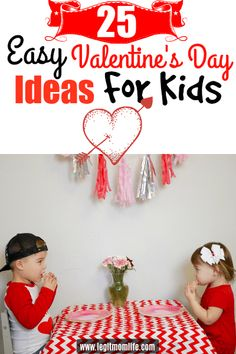 25 Easy Valentine's Day Ideas for Kids. | www.legitmomlife.com