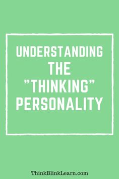 Learning about the Green Personality Description- ENTJ, ENTP, INTJ, INTP and discover your own personality color! Free! Fun! Easy!