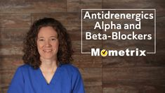 NCLEX Antihypertensives: Antiadrenergics - [Alpha and Beta Blockers]