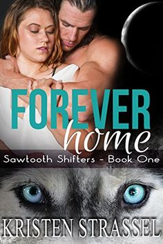 Free at posting Forever Home: BBW Paranormal Shifter Romance (Sawtooth Shifters Book 1) by Kristen Strassel http://www.amazon.com/dp/B014WZWZPQ/ref=cm_sw_r_pi_dp_BydAwb0BX4TPP