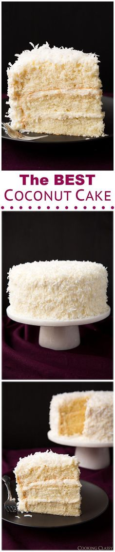 Best Ever Coconut Cake Recipe - Cooking Classy Sweet Recipes, Cake Recipes, Dessert Recipes, Baking Recipes, Yummy Treats, Sweet Treats, Yummy Food, Best Coconut Cake Recipe Ever, Coconut Cakes