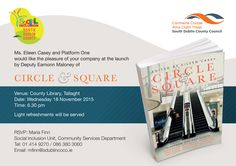 As promised - details of the official launch of Circle & Square! CIRCLE & SQUARE An anthology of prose, poetry and fiction, inspired by 'shopping centre' as a place brim full with dramatic . Alphabetical Order, County Library, Centre, Writer, Fiction, Poetry, Product Launch, Events, Inspired