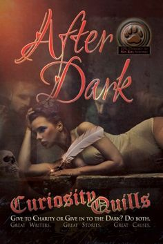 Curiosity Quills: After Dark (Charity Anthology) by A.W. Exley, http://www.amazon.com/dp/B00FOGX6P6/ref=cm_sw_r_pi_dp_ZCVusb1ERGKFM