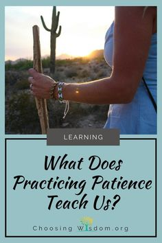 What Does Practicing Patience Teach Us...Waiting is hard. We live in a world of self-indulgence, entitlement, and instant gratification. With fast food, movies on-demand, pre-approved credit, and immediate answers from our friends Siri and Alexa we have evolved into a society who doesn't like to wait.