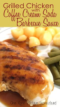 Deliciously grilled chicken breast with unique barbecue sauce jazzed up with coffee extract and cream soda. #coffeecreamsodabbqsauce