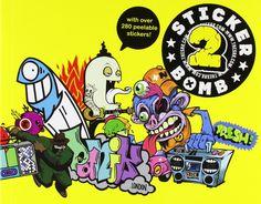 Stickerbomb 2: Studio Rarekwai: 9781856696623: Amazon.com: Books