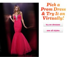 Try on hundreds of prom dresses in our virtual dressing room!
