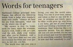 Words For Teenagers, from Northland College president John Tapene in 1959. As applicable today (if not more) as they were then!