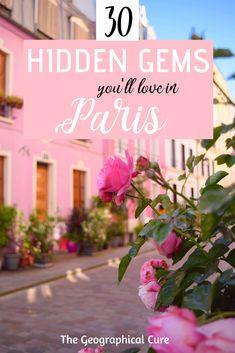 30 Secret Spots & Hidden Gems in Paris Europe Travel Guide, Travel Guides, Travel Destinations, Budget Travel, Traveling Tips, Backpacking Europe, Travelling, Oh Paris, Paris France