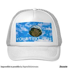 Impossible is possible trucker hat