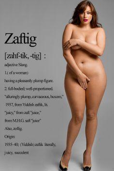 Bazaar Tales: Unusual Word of the Day: Zaftig