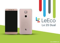 LeEco Le 2S Dual with Dual Rear Cameras spotted Online