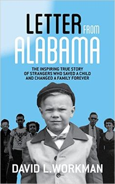 David's mother dies when he is an infant. Then at age two, he is gone. Vanished, with his father, and abandoned in a far-away place. His future hangs on a Letter from Alabama, a piece of paper that must travel hundreds of miles in an envelope. Then it must land in exactly the right place in …