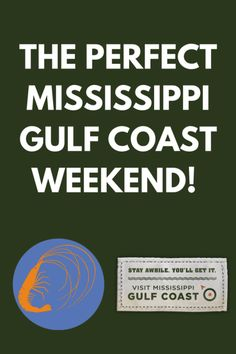 Former Mississippi Gulf Coast resident shares her suggestions for the perfect weekend on the Mississippi Gulf Coast #MSCoastLife