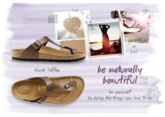 What kind of sandals I'll be wearing this summer?  Birkenstock makes the best sandals. Awesome shoes made in Germany!