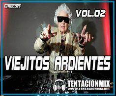 descargar pack viejitos ardientes vol. 02 | descargar pack de musica remix