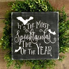 Items similar to Halloween Decoration/Spooky Halloween Signs/Most Spooktacular Time of The Year/Signs for Halloween/Bat Decorations/Halloween Wood Signs on Etsy - Real Time - Diet, Exercise, Fitness, Finance You for Healthy articles ideas Spooky Halloween, Halloween Bat Decorations, Halloween Wood Signs, Fairy Halloween Costumes, Theme Halloween, Halloween Items, Halloween Quotes, Outdoor Halloween, Halloween Cupcakes