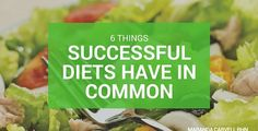 """6 Things The World's Most Successful """"Diets"""" Have in Common"""