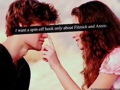 I would love to have a spin off book of Finnick and Annie. They were one of my favorite couples in the entire series