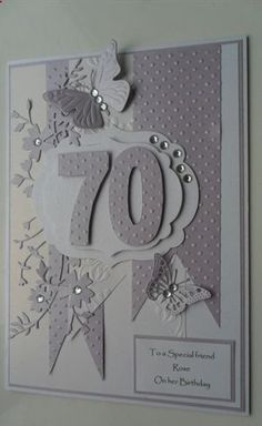 70th Birthday card by: niftynity ~ will make for my mothers 90th